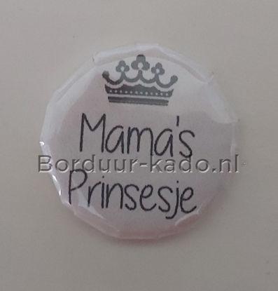 Afbeeldingen van Button 25 mm Mama's prinsesje